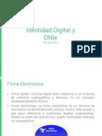 Identidad Digital y DNIe. Administración General del Estado. España