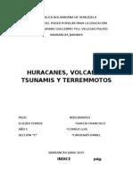 Huracanes, Volcanes, Tsunamis y Terremmotos