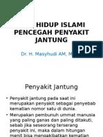3.Gaya Hidup Islami & Penyakit Jantung