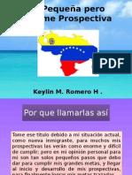 Mi Pequeña Pero Enorme Prospectiva de Keylin Romero