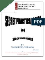 Free eBook on Secret Practical Guide for Stocks Beginners by Nnadi Jane