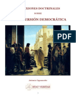 Reflexiones Doctrinales Sobre La Perversion Democratica(Antonio Capon Net To)