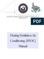 Aircraft Carrier Climate Control Investigation Team (ACCCIT) HVAC Manual