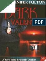 Jennifer Fulton -  Dark Valentine