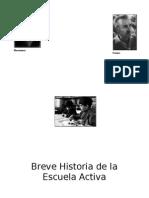 Historia de La Escuela Activa