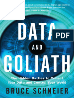 Data and Goliath the Hidden Battles to Collect Your Data and Control Your World