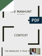Manhunt powerpoint