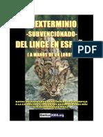 El Exterminio Subvencionado Del Lince Iberico en España