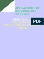 Usos y Aplicaciones de Los Derivados Del Petroleo