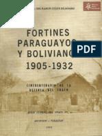 Fortines Paraguayos y Bolivianos 1905 - 1932
