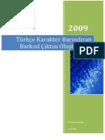 SmartForm İle Barkod + Türkçe Karakter İçeren Etiket Yazdırma
