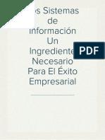 Los Sistemas de Información Un Ingrediente Necesario Para El Éxito Empresarial