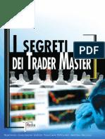 I Segreti dei Trader Master