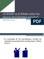 """""""A donde va el debate de los nuevos movimientos sociales"""""""