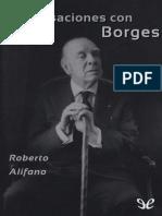 Alifano, Roberto - Conversaciones con Borges [21589] (r1.0 UnTalLucas).epub