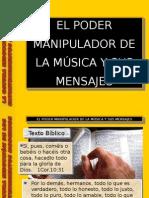 El Poder Manipulador de La Música y Sus Mensajes.