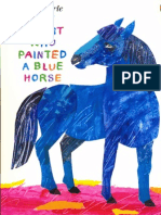 The Artist Who Painted a Blue Horse - Eric Carle