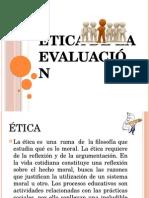 Etica y Evaluacion