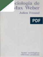 Freund, Julien - Sociologia de Max Weber Ed. Peninsula 1986.pdf