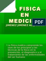 La Fisica en Medicina