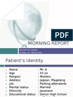 Morning  Report Psychiatric Department