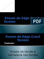 Ensaio de Edge Crack Torsion