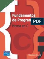 O. Cairó Battistutti-Fundamentos de Programación_ Piensa en C-Prentice Hall (2006)