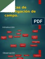 Tecnicas de Investigación de Campo