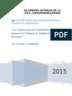La Construcción de Ciudadanía para las humanas en Tiempos de Ampliación de Derechos -  Lic Viviana G. Gubinelli