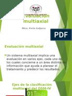 Evaluación multiaxial