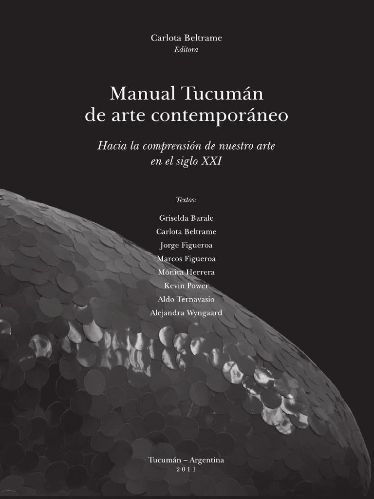 b6e0ce8dfe Manual Tucuman de Arte Contemporaneo