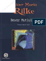 Rainer Maria Rilke - Beyaz Mutluluk
