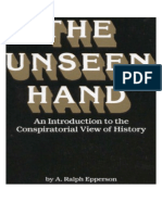 the Unseen Hand. An Introduction to the Conspiratorial View of History