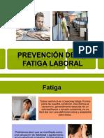 Prevencion de La Fatiga