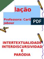 Intertextualidade e Paródia 1