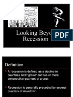 Looking Beyond Recession