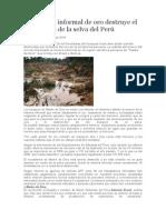La Minería Informal de Oro Destruye El Ecosistema de La Selva Del Perú
