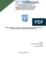 INTEGRACIÓN FAMILIA – ESCUELA – COMUNIDAD EN UNIDADES EDUCATIVAS DEL MUNICIPIO DR. JESÚS ENRIQUE LOSSADA, ESTADO ZULIA - Moran Parra Ninoska Del Rosario