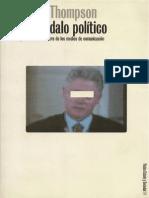 41466152 John B Thompson El Escandalo Politico Poder y Visibilidad en La Era de Los Medios de Comunicacion