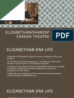 Elizabethan Theathre