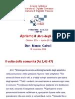 Nov_14 Don Cairoli, Il Volto Della Comunità (at 2,42-47)