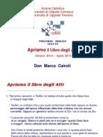 Ott_14 Don Cairoli, La Pentecoste e i Suoi Frutti (at 2,1-41)