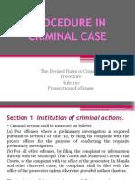 Procedure in Criminal Case