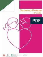 Caderno PRESSE 3º Ciclo [Última Actualização 18.02.2011]