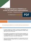 El Rey Participará en Madrid en El Evento in-cubed