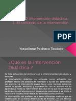 m2-1 Intervención Didáctica El Contexto de La Intervencion