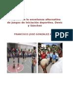 Proyecto de La Enseñanza Alternativa de Juegos de Iniciación Deportiva - Copia - Copia