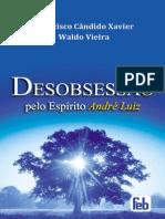DEDESOBSESSÃO (André Luiz) Chico - WaldoSOBSESSÃO (André Luiz) Chico - Waldo