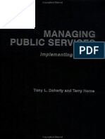 Managing Public Service ~ Implementing Changes ~ Tony L.   Doherty & Terry Horne ~ 2005