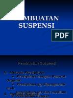 06. Pembuatan Suspensi